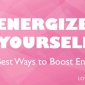fast ways to boost your energy
