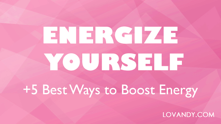 how to get energy fast naturally